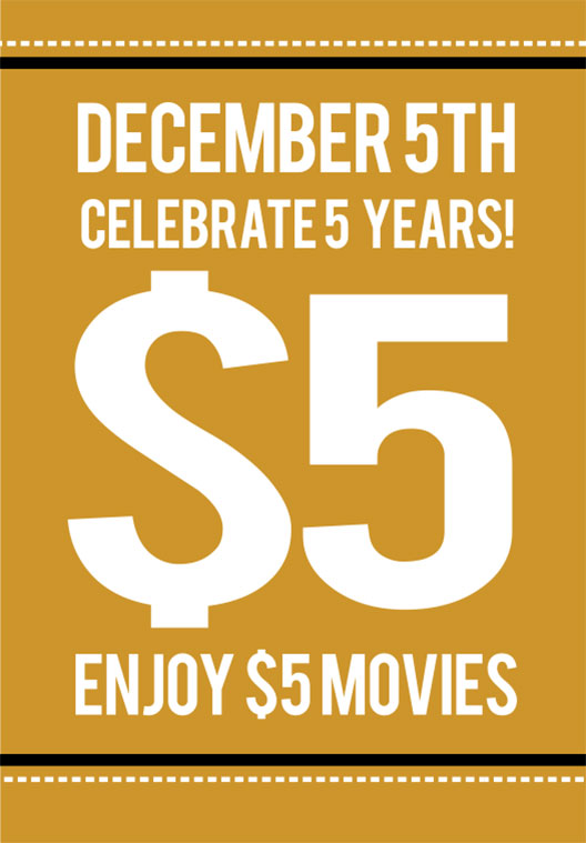 5 Years of LPC! $5 Movies