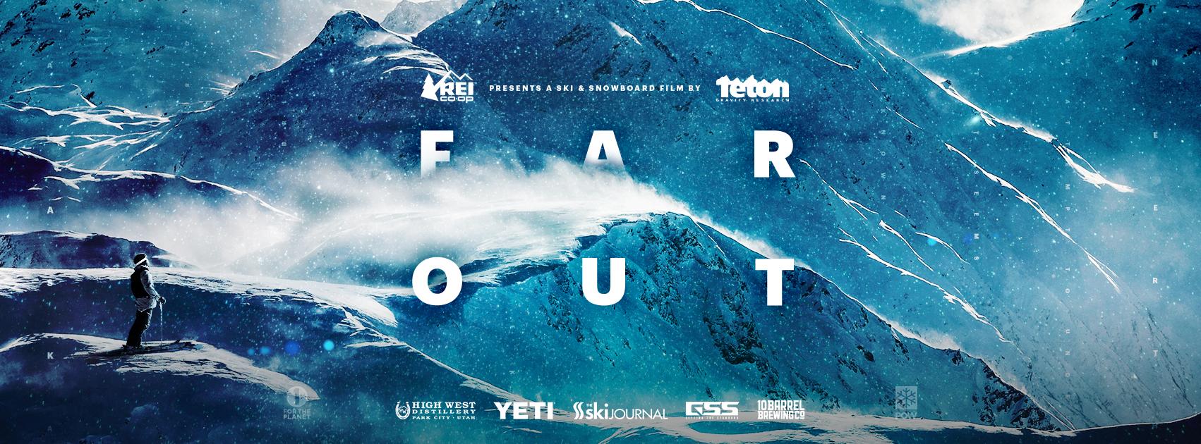 Far Out – a ski film by Teton Gravity Research